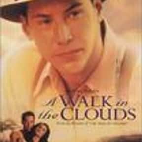 A Walk in the Clouds is listed (or ranked) 19 on the list The Best Keanu Reeves Movies
