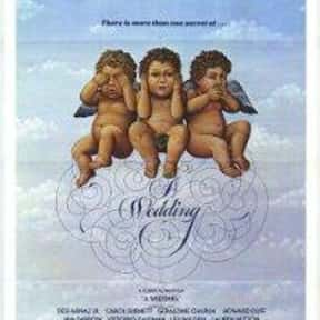A Wedding is listed (or ranked) 23 on the list The Best Movies for Brides to Watch