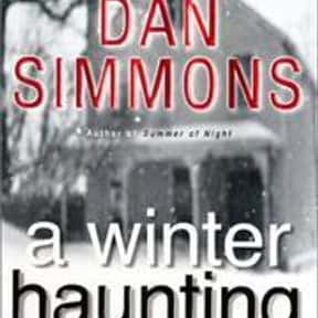 A Winter Haunting is listed (or ranked) 12 on the list The Best Dan Simmons Books