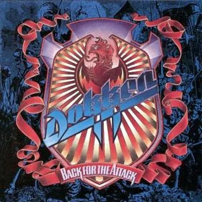 Back for the Attack is listed (or ranked) 1 on the list The Best Dokken Albums of All Time