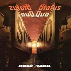 Back to Back is listed (or ranked) 8 on the list The Best Status Quo Albums of All Time