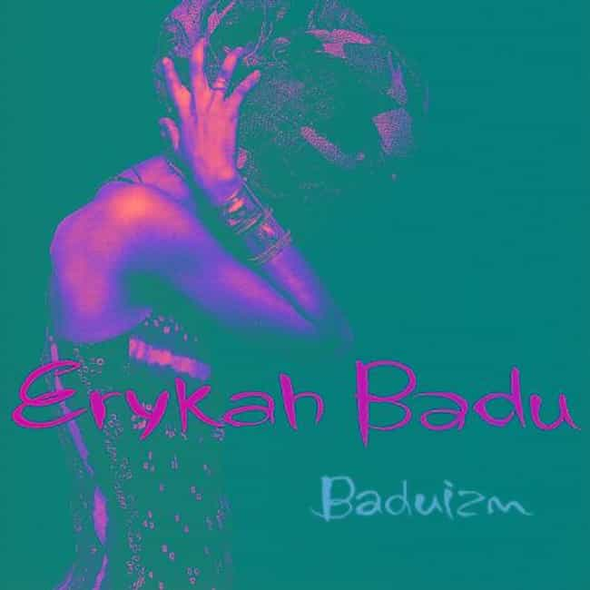 Baduizm is listed (or ranked) 2 on the list The Best Erykah Badu Albums of All Time