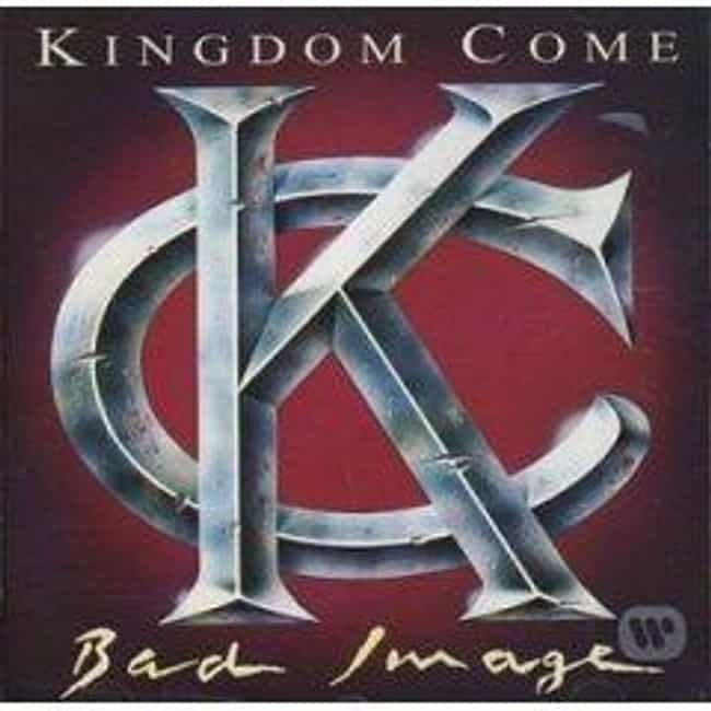 Bad Image is listed (or ranked) 4 on the list The Best Kingdom Come Albums of All Time