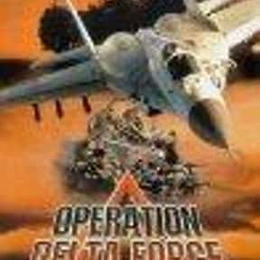 Operation Delta Force is listed (or ranked) 4 on the list The Best Jeff Fahey Movies
