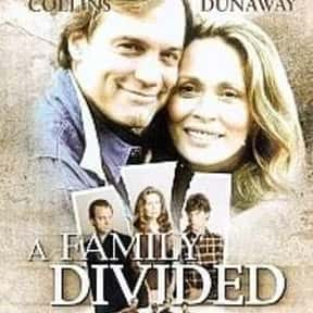 A Family Divided is listed (or ranked) 20 on the list List of All Movies Released in 1995