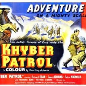 Khyber Patrol is listed (or ranked) 15 on the list The Best Richard Egan Movies