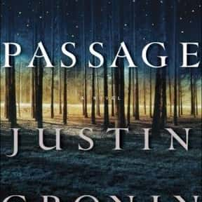 The Passage is listed (or ranked) 10 on the list The Most Popular Horror Novels Of The 2010s