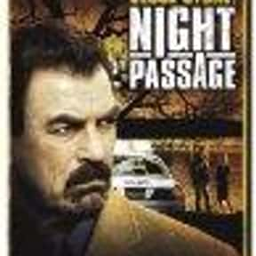 Jesse Stone: Night Passage is listed (or ranked) 8 on the list The Best Tom Selleck Movies