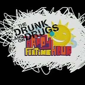 The Drunk and On Drugs Happy F is listed (or ranked) 22 on the list The Best Showcase Television TV Shows