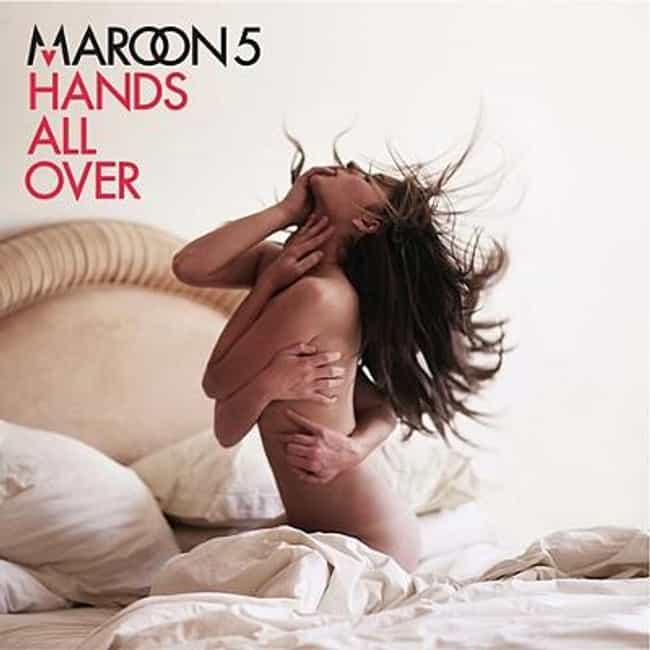 Hands All Over is listed (or ranked) 3 on the list The Best Maroon 5 Albums of All Time