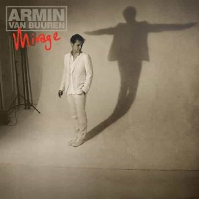 Mirage is listed (or ranked) 1 on the list The Best Armin Van Buuren Albums of All Time