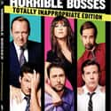 Horrible Bosses is listed (or ranked) 42 on the list The Most Awkward Movies to Watch with Your Parents