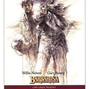 Barbarosa is listed (or ranked) 11 on the list The Best '80s Western Movies