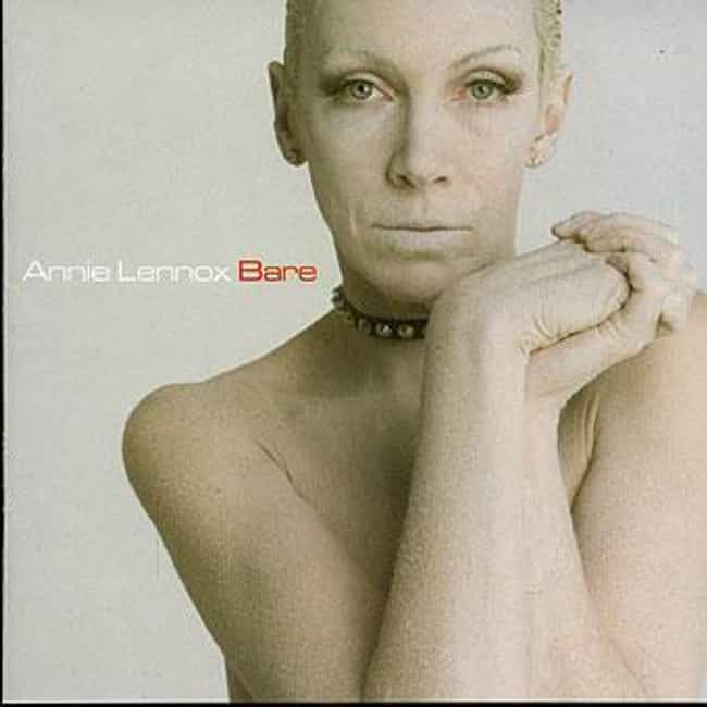Bare is listed (or ranked) 2 on the list The Best Annie Lennox Albums of All Time