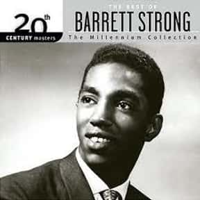 Barrett Strong is listed (or ranked) 21 on the list Motown Records Complete Artist Roster