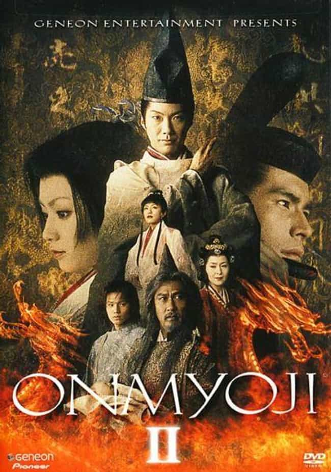 Onmyoji 2 is listed (or ranked) 4 on the list The Best Kyoko Fukada Movies