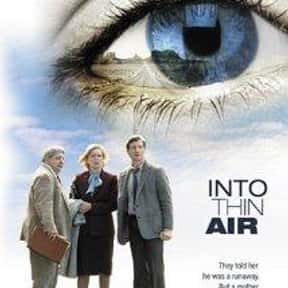 Into Thin Air is listed (or ranked) 19 on the list The Best Films About Climbing