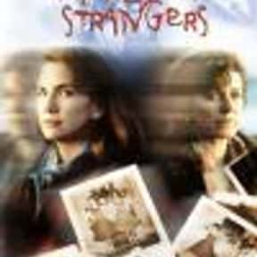 A Family of Strangers is listed (or ranked) 25 on the list List of All Movies Released in 1993