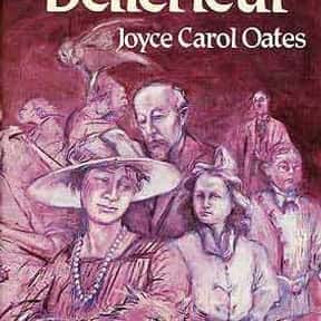 Bellefleur is listed (or ranked) 10 on the list The Best Joyce Carol Oates Books