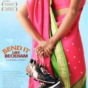 Bend It like Beckham is listed (or ranked) 21 on the list The Best High School Sports Movies