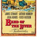 Bend of the River is listed (or ranked) 4 on the list The Best Movies With River in the Title