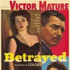 Betrayed is listed (or ranked) 4 on the list The Best '50s Spy Movies