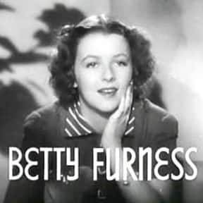 Betty Furness is listed (or ranked) 16 on the list Famous People Named Betty