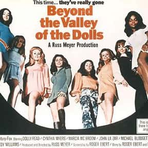 Beyond the Valley of the Dolls is listed (or ranked) 12 on the list The Best Exploitation Movies of the 1970s