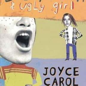 Big Mouth & Ugly Girl is listed (or ranked) 22 on the list The Best Joyce Carol Oates Books