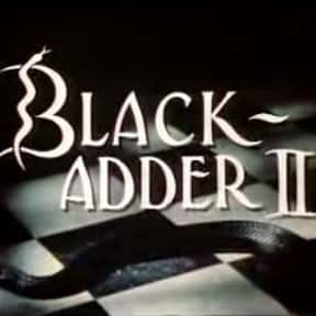 Blackadder II is listed (or ranked) 21 on the list The Best BBC Television TV Shows