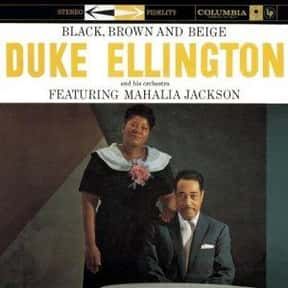 Black, Brown and Beige; Harlem is listed (or ranked) 18 on the list The Best Duke Ellington Albums of All Time