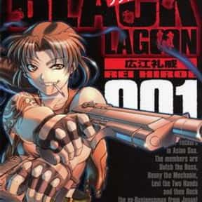 Black Lagoon is listed (or ranked) 1 on the list The Best Anime Like Gangsta