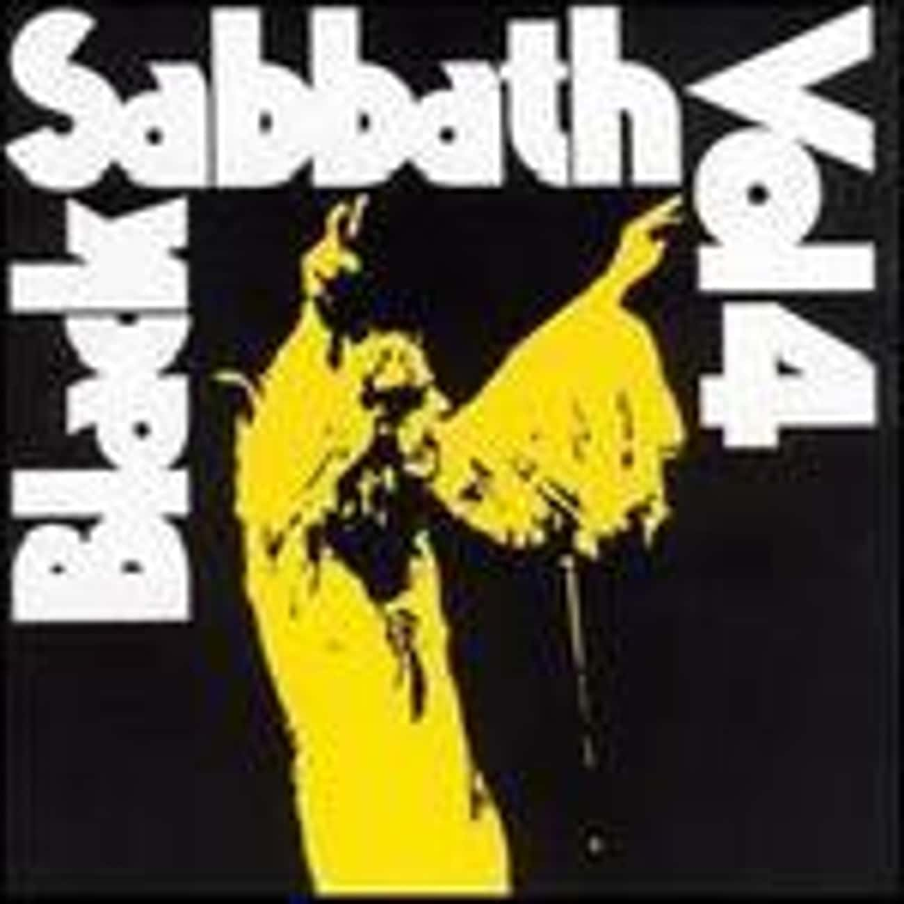 Black Sabbath Vol. 4 is listed (or ranked) 1 on the list The Best Black Sabbath Albums List, Ranked Discography