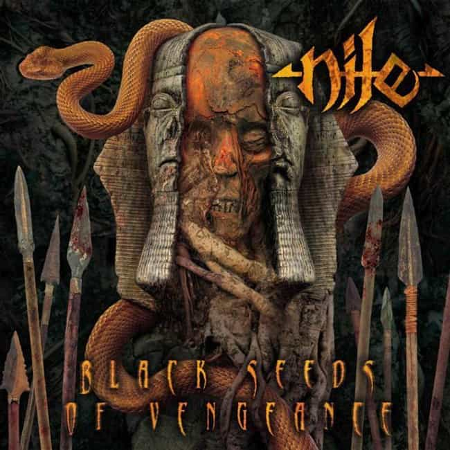 Black Seeds of Vengeance is listed (or ranked) 3 on the list The Best Nile Albums of All Time