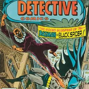 Black Spider is listed (or ranked) 13 on the list All of Batman's Deadliest Villains & Enemies, Listed
