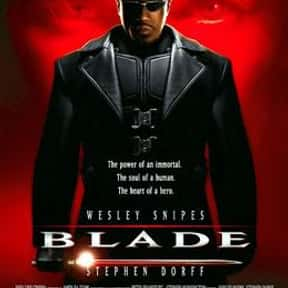 Blade is listed (or ranked) 10 on the list The 100+ Best Action Movies for Horror Fans