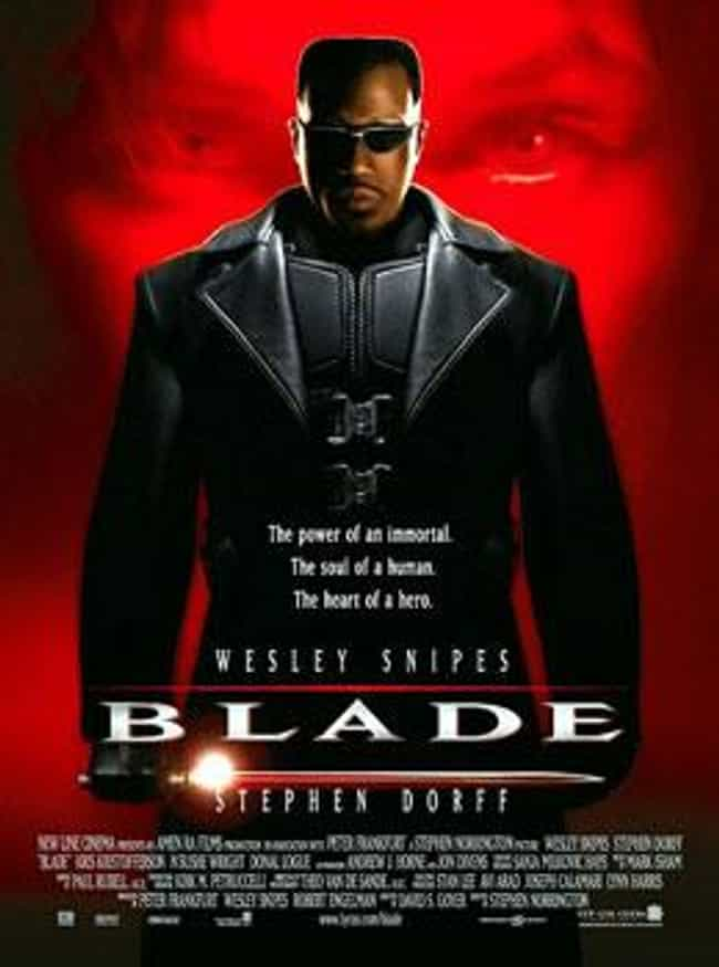 Blade is listed (or ranked) 4 on the list The Greatest Shows & Movies About Vampires