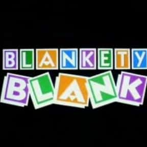 Blankety Blank is listed (or ranked) 13 on the list The Very Best British Game Shows, Ranked