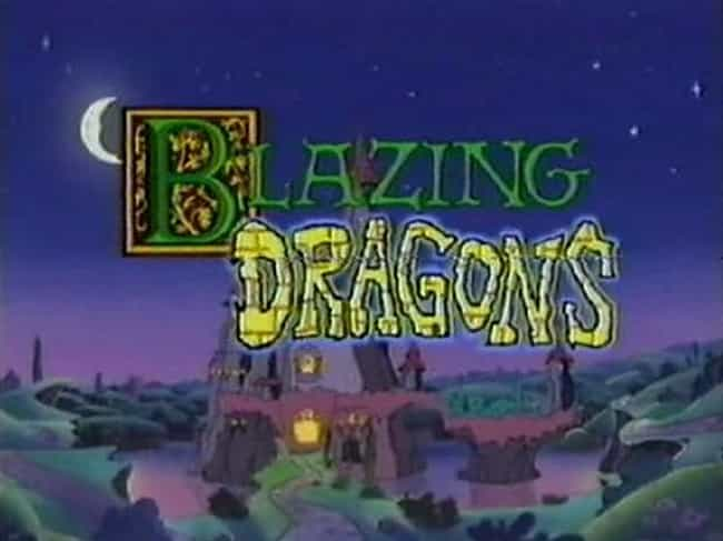 Blazing Dragons is listed (or ranked) 4 on the list TV Shows Produced By Michael Hirsh
