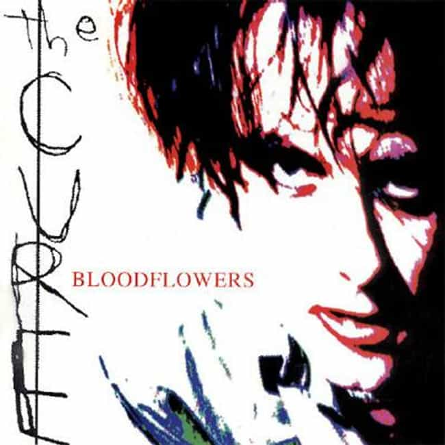 Bloodflowers is listed (or ranked) 8 on the list The Best Cure Albums of All Time