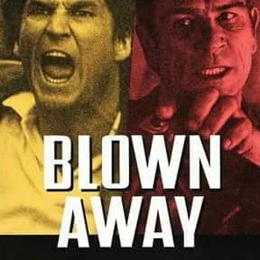 Blown Away is listed (or ranked) 24 on the list The Best Forest Whitaker Movies