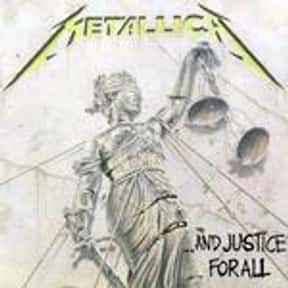 …and Justice for All is listed (or ranked) 21 on the list My Top 50 Albums Of The 80's (At The Time)