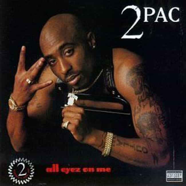 All Eyez on Me is listed (or ranked) 1 on the list The Best Tupac Shakur Albums of All Time
