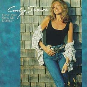 Have You Seen Me Lately? is listed (or ranked) 16 on the list The Best Carly Simon Albums of All Time