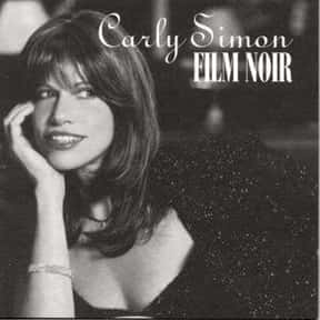 Film Noir is listed (or ranked) 18 on the list The Best Carly Simon Albums of All Time
