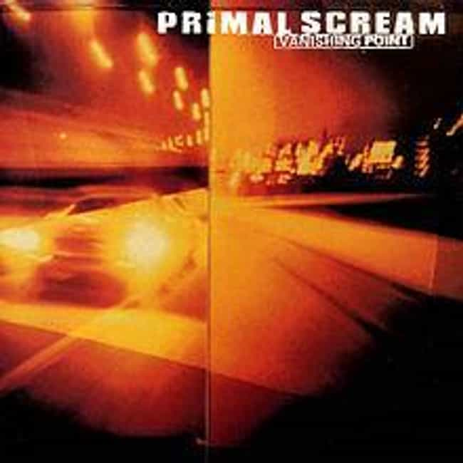 Vanishing Point is listed (or ranked) 3 on the list The Best Primal Scream Albums of All Time