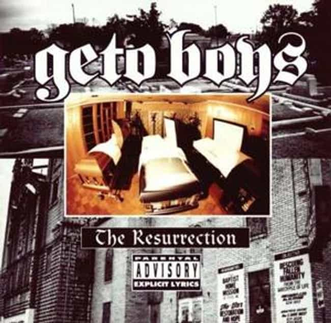 The Resurrection is listed (or ranked) 2 on the list The Best Geto Boys Albums of All Time