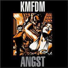 Angst is listed (or ranked) 4 on the list The Best KMFDM Albums of All Time