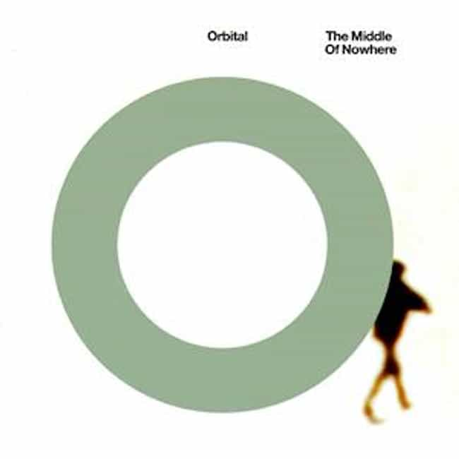 The Middle of Nowhere is listed (or ranked) 4 on the list The Best Orbital Albums of All Time