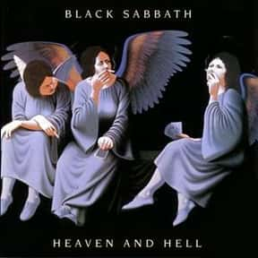 Heaven and Hell is listed (or ranked) 17 on the list The Top Metal Albums of All Time